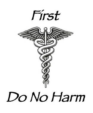 First-Do-No-Harm